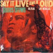 James Brown: Say It Live And Loud: Live In Dallas 08.26.68 - Plak