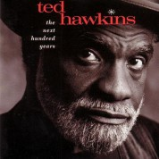Ted Hawkins: The Next Hundred Years (200 g.) - Plak