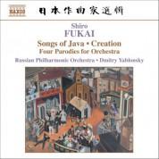 Fukai: Chantes De Java / Creation / Quatre Mouvements Parodiques - CD