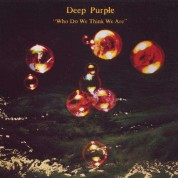 Deep Purple: Who Do We Think We Are  Re - CD