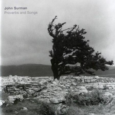 John Surman: Proverbs and Songs - CD