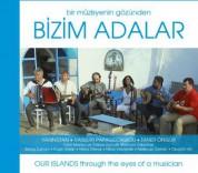 Nedim Hazar, Vassiliki Papageorgiou, Taner Öngür, Yarınistan: Bizim Adalar - CD