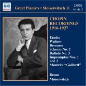 Benno Moiseiwitsch: Chopin: Piano Works (Moiseiwitsch, Vol. 11) (1916-1927) - CD