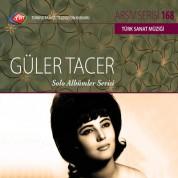 Güler Tacer: TRT Arşiv Serisi 168 - Solo Albümler Serisi - CD