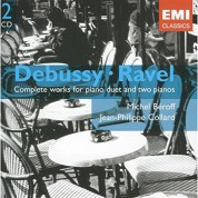 Michel Beroff, Jean-Philippe Collard: Debussy & Ravel - Complete Works for Piano Duet and Two Pianos - CD