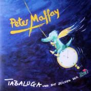 Peter Maffay: Tabaluga Und Die Zeichen Der Zeit - Plak