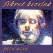 Fikret Kızılok: Yana Yana - CD