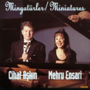 Cihat Aşkın, Mehru Ensari: Minyatürler - CD