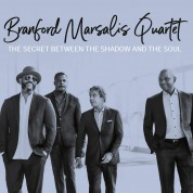 Branford Marsalis Quartet: Secret Between the Shadow and the Soul - CD