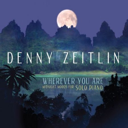 Denny Zeitlin: Wherever you are - CD