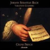 Celine Frisch: Johann Sebastian Bach- Variations Goldberg - CD