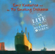 Emir Kusturica, No Smoking Orchestra: Live Is a Miracle in Buenos Aires - CD