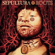 Sepultura: Roots (Remastered) - Plak