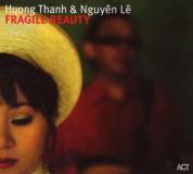 Houng Thanh, Nguyên Lê: Fragile Beauty - CD