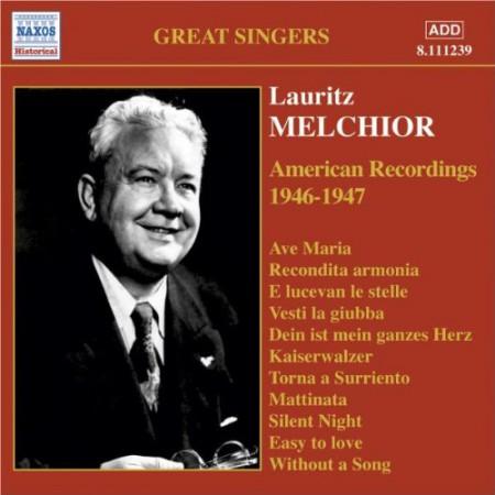 Lauritz Melchior: American Recordings 1946-1947 - CD