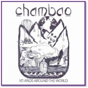 Chambao: 10 Anos Around the World - CD