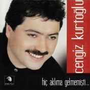 Cengiz Kurtoğlu: Hiç Aklıma Gelmemişti - CD