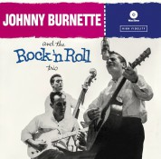 Johnny Burnette: The Rock 'N Roll Trio - Plak
