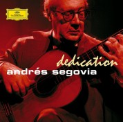 Andrés Segovia - Dedication - CD