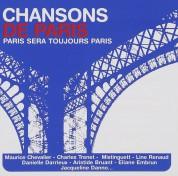 Çeşitli Sanatçılar: Chansons De Paris - Paris Sera Toujours Paris - CD