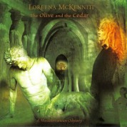 Loreena McKennitt: The Olive And The Cedar - A Mediterranean Odyssey - CD