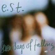 Esbjörn Svensson Trio: Seven Days Of Falling - CD
