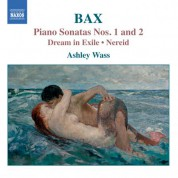 Ashley Wass: Bax: Piano Works, Vol. 1 - CD