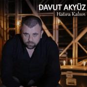 Davut Akyüz: Hatıra Kalsın - CD