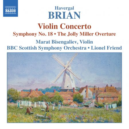 Brian: Symphony No. 18 / Violin Concerto / The Jolly Miller - CD