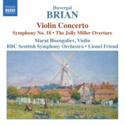 Brian: Symphony No. 18 / Violin Concerto / The Jolly Miller - CD