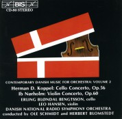 Erling Bløndal Bengtsson, Leo Hansen, Danish National Radio Symphony Orchestra, Ole Schmidt, Herbert Blomstedt: Contemporary Danish Music for Orchestra, Vol.2 - CD