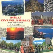 Milli Halk Dansları Topluluğu, Fevzi Atlıoğlu: Milli Oyunlarımız - Folk Dances from Turkey - CD