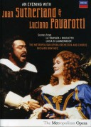 Dame Joan Sutherland, Luciano Pavarotti, Richard Bonynge, The Metropolitan Opera Orchestra and Chorus: An Evening With Joan Sutherland & Luciano Pavarotti - DVD