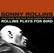 Sonny Rollins: Plays For Bird + 5 Bonus Tracks - CD