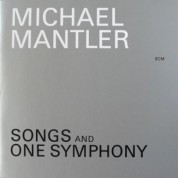 Michael Mantler: Songs And One Symphony - CD