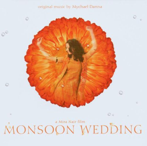 Monsoon Wedding Songs: Mychael Danna: OST