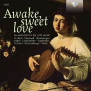 Çeşitli Sanatçılar: Awake Sweet Love - An Anthology of Lute Music - CD
