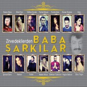 Müslüm Gürses, Çeşitli Sanatçılar: Zirvedekilerden Baba Şarkılar - CD