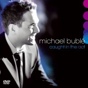 Michael Bublé: Caught In The Act CD+DVD - CD