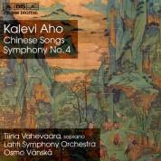 Tiina Vahevaara, Lahti Symphony Orchestra, Osmo Vänskä: Aho: Chinese Songs and Symphony No.4 - CD