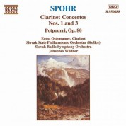 Spohr: Clarinet Concertos Nos. 1 and 3 / Potpourri, Op. 80 - CD