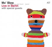 Mo' Blow: Live In Berlin - CD