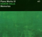 Ramón Valle: Piano Works IV: Memorias - CD