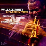 Wallace Roney: A Place In Time - Plak
