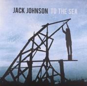 Jack Johnson: To The Sea - Plak
