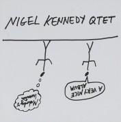 Nigel Kennedy Quintet: A Very Nice Album - CD