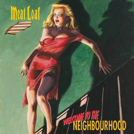 Meat Loaf: Welcome To The Neighbourhood - Plak