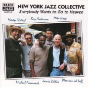 New York Jazz Collective: Everybody Wants To Go To Heaven - CD
