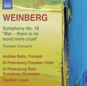 Vladimir Lande, St. Petersburg Chamber Choir, St. Petersburg State Symphony Orchestra: Weinberg: Symphony No. 18 - Trumpet Concerto - CD