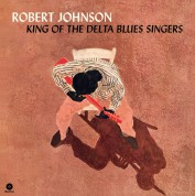 Robert Johnson: King Of The Delta Blues Singers + 2 Bonus Tracks! - Plak
